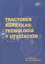 La tecnología y uso de los tractores agrícolas