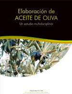Un manual sobre el olivar y la elaboración del aceite de oliva