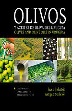 El sector oleícola en Uruguay: joven industria, antigua tradición